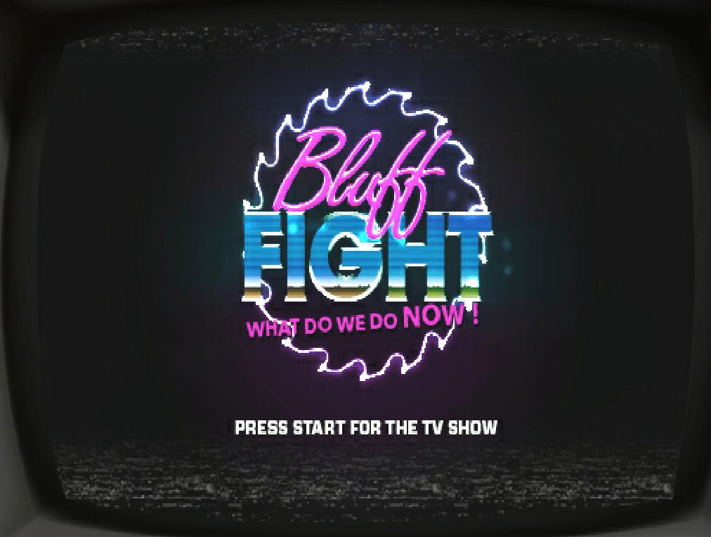 Bluff Fight